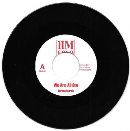 Horace Martin - Jah Jah Children (mis-labelled We Are All One) / version (HM Gold) 7""